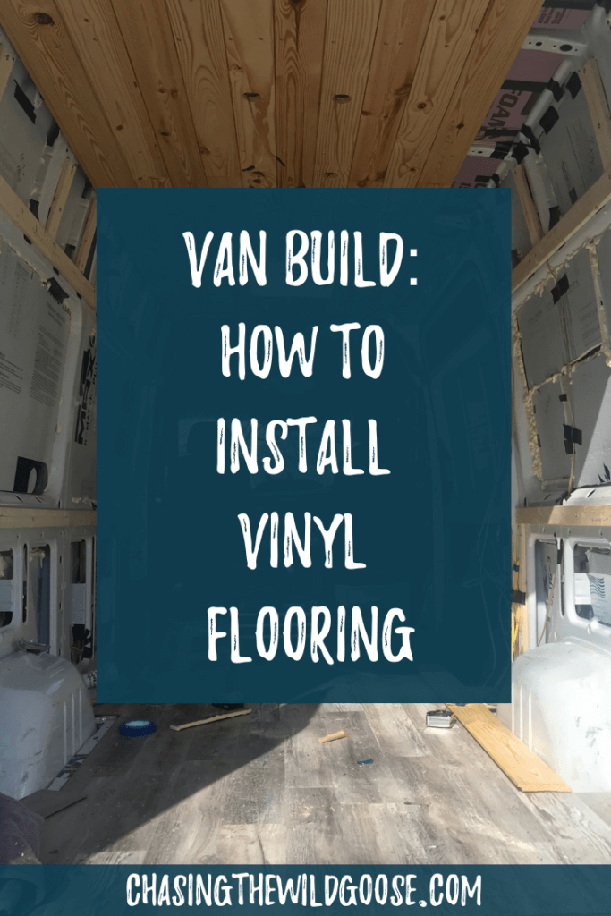 Sprinter Van build instructions on how to install vinyl flooring. Step by step guide on van conversion flooring.
