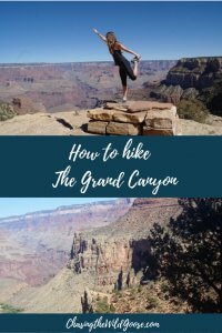Learn how to hike the grand canyon. tips to surviving the grand canyon. essential hiking list for the grand canyon.