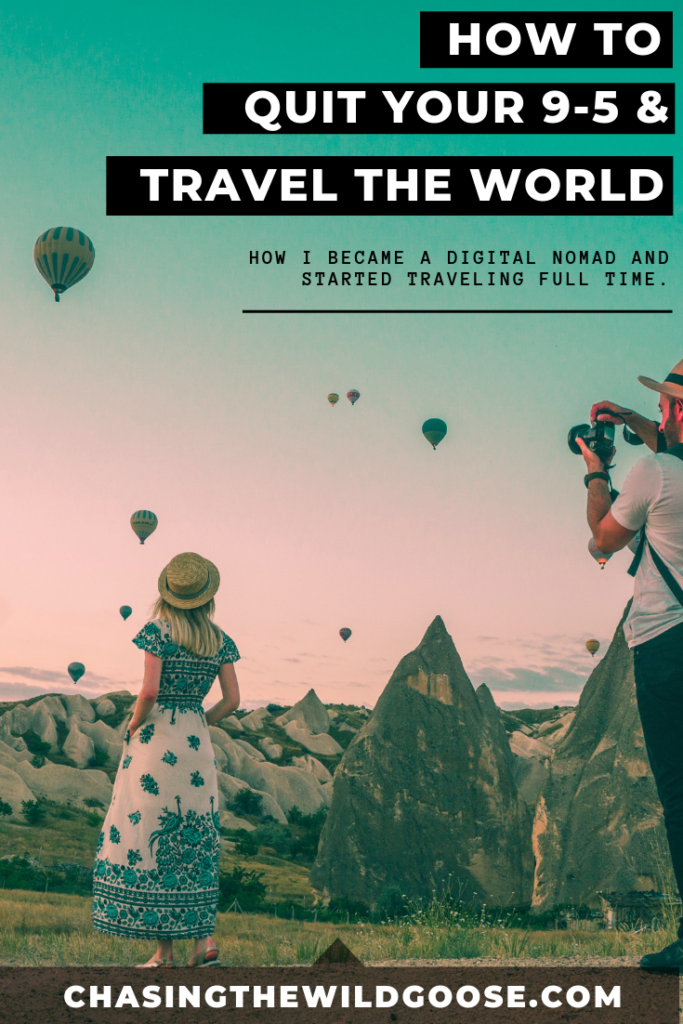 How to quit your 9-5 & travel the world